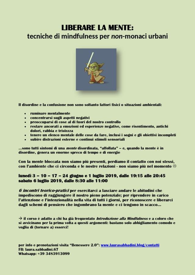 locandina LIBERARE LA MENTE tecniche di mindfulness per non-monaci urbani ;-)